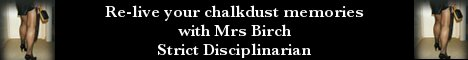 Mrs Birch, Disciplinarian